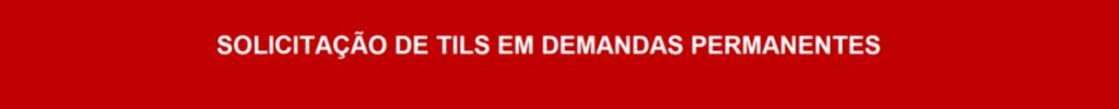 tils-demandas-permanentes.png